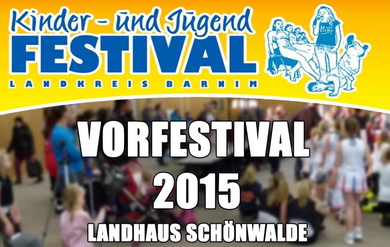 Vorfestival Schönwalde am 20.11.2015 – Barnimer Kinder- und Jugendfestival