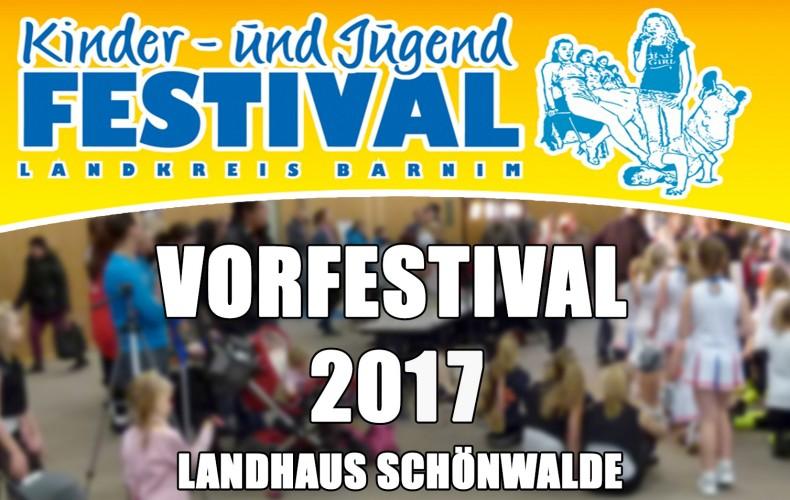 Vorfestival Schönwalde am 14. & 15.10.2017 – Barnimer Kinder- und Jugendfestival